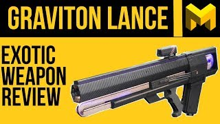 Destiny 2 Graviton Lance Exotic Review: Stop Using this gun!