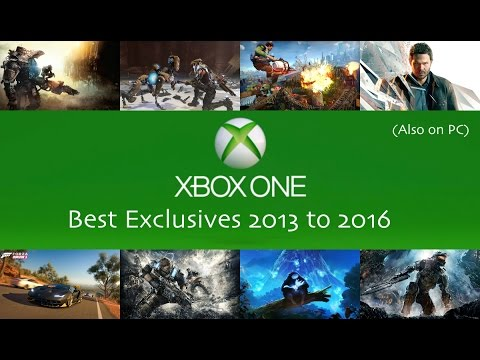 Xbox One Best Exclusive Games 2013 2016 Also On Pc