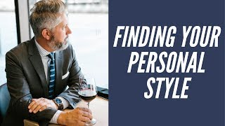 How to Find Your Fashion Style - Personal Style for Men