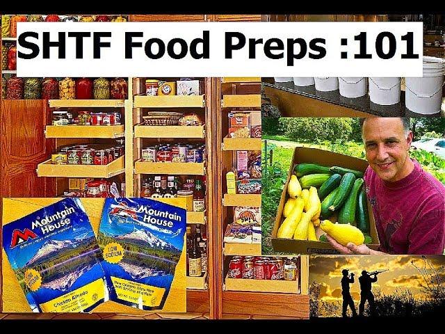 SHTF Food Preps 101