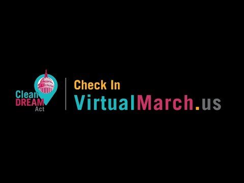 Break The Internet for the Dream Act - Virtual March