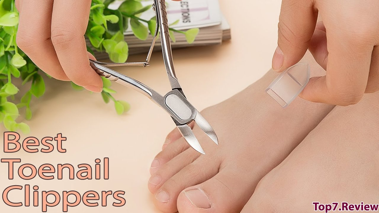 Best Toenail Clippers - Incredibly Useful To Users - Top7USA - YouTube