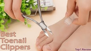 Best Toenail Clippers - Incredibly Useful To Users - Top7USA