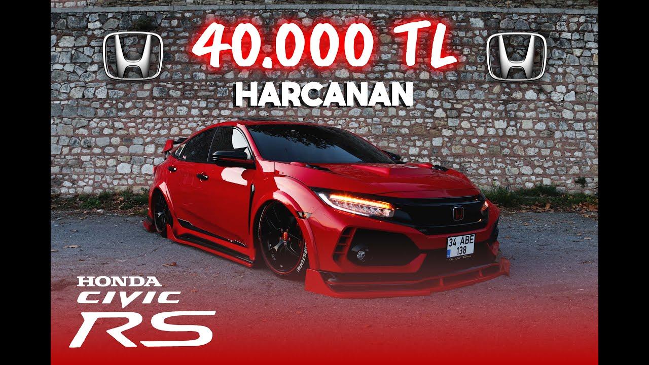 40 000 TL HARCANAN HONDA CİVİC FC5 RS ÜNAL TURAN