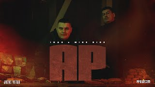 INAS x MIKE RIDE - AP (JUŽNI VETAR 2 OFFICIAL SOUNDTRACK)