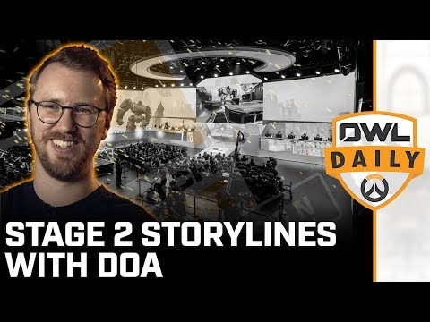 Stage 2 Storylines featuring DoA - Overwatch League Daily