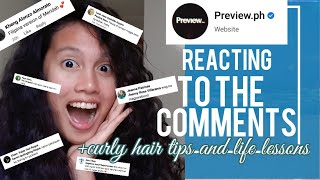 REACTING TO COMMENTS ON THE PREVIEW.PH ARTICLE ABOUT MY CURLY HAIR + TIPS AND LIFE LESSONS