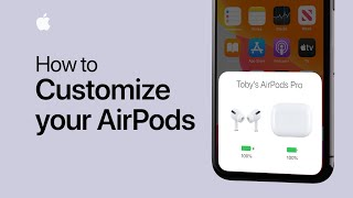How to customize the settings on your AirPods or AirPods Pro - Apple Support