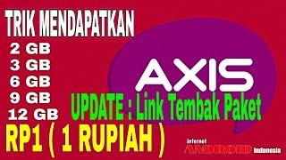 TRIK AXIS HITZ 12GB 1RUPIAH Update Link Tembak Paket Axis