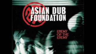 Asian Dub Foundation - Enemy of the Enemy