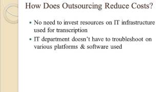 Does Outsourcing Transcription Services Reduce Cost and Improve Quality?