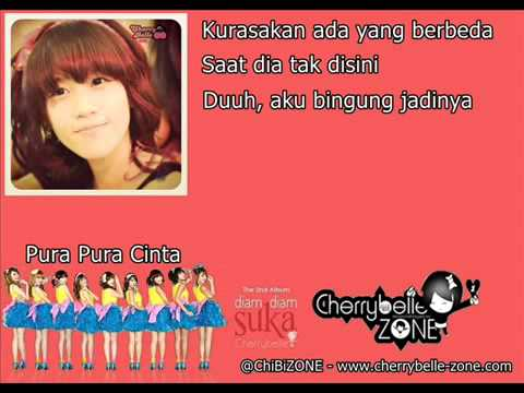 Cherrybelle   Pura Pura Cinta Lyrics Video)   YouTube