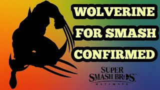 WOLVERINE FOR SMASH CONFIRMED YES CLICKBAIT  Super Smash Bros. Ultimate