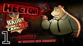 Hector: Badge of Carnage - Episode 1: We Negotiate with Terrorists - [01/05]