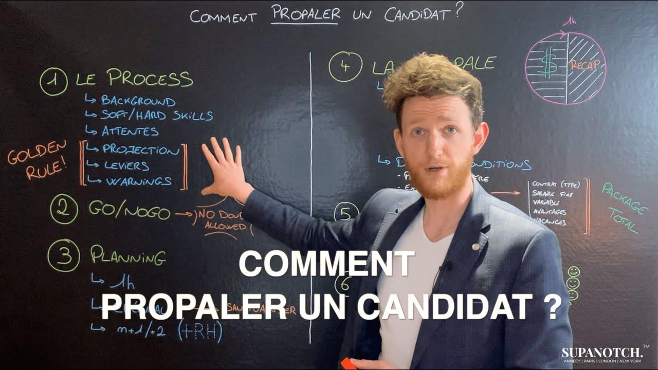 CRASH COURSE #1 - Comment propaler un candidat ?
