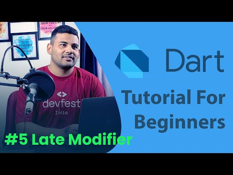 Dart Late Modifier - #5 Dart Programming Tutorial for Beginners