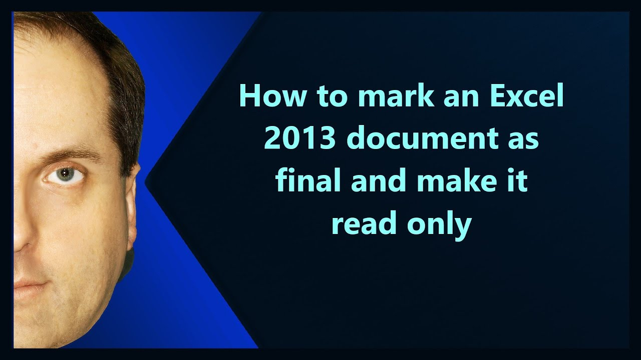 excel 2013 mark as final