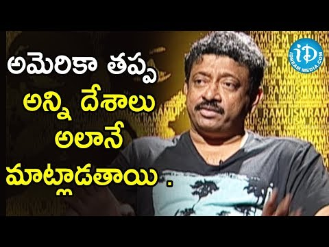 I Don't Know the Meaning Of Country - Ram Gopal Varma   Ramuism 2nd Dose