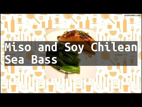 Recipe Miso And Soy Chilean Sea Bass