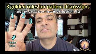 CataractCoach 1188: three golden rules for patient discussion