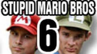 Stupid Mario Brothers - Episode 6