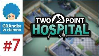Two Point Hospital PL #7 | Tajniki mikrozarządzania