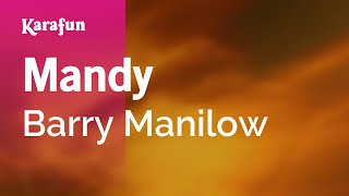 Karaoke Mandy - Barry Manilow *