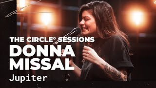 Donna Missal - Jupiter | ⭕ THE CIRCLE #15 | OFFSHORE Live Session