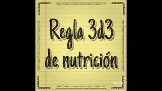 Regla 3 de 3 de nutrición versión exprés