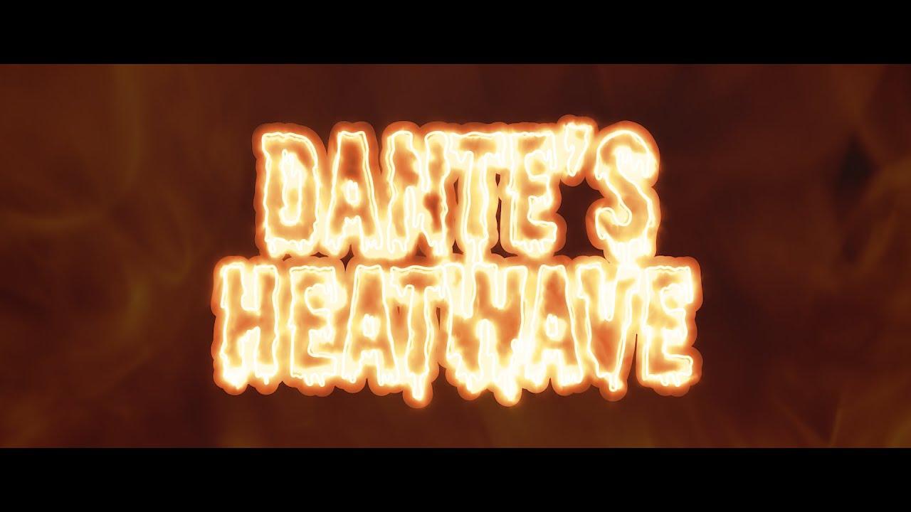 My RØDE Reel 2020 - Dante's Heatwave