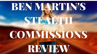 Ben Martin's Stealth Commissions Review - Simple Steps to Rank on YouTube(, 2018-03-29T06:55:23.000Z)