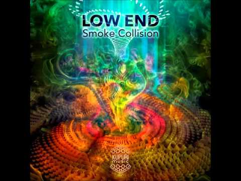 Low End - Smoke Collision [Full EP]
