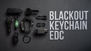 What's In My Pockets Ep. 20 - Blackout Keychain EDC (Everyday Carry)