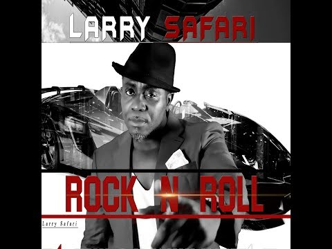 LARRY SAFARI ( Hey Ho )Rock 'n' Roll Promoted by N I C C project