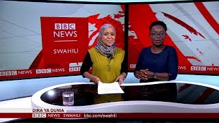 BBC DIRA YA DUNIA JUMATATU 17.08.2018