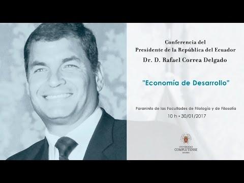 """Conferencia del Presidente de la República del Ecuador Rafael Correa: """"Economía de Desarrollo"""" UCM"""