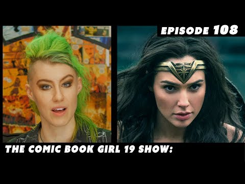 Wonder Woman ►Episode #108: The Comic Book Girl 19 Show