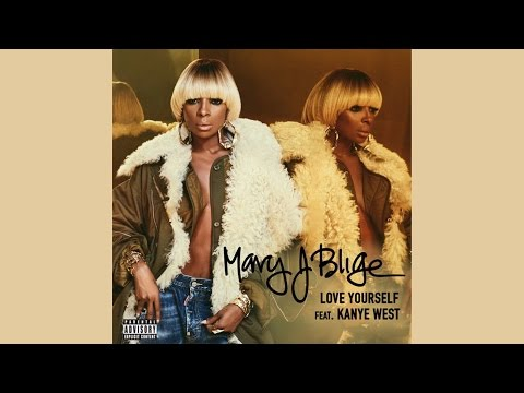 Mary J. Blige - Love Yourself feat. Kanye West (Official Instrumental)