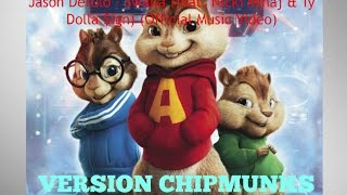 VERSION CHIPMUNKS ! Jason Derulo - Swalla (feat. Nicki Minaj & Ty Dolla $ign)