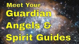 Meet Your Spirit Guides and Guardian Angels (Guided Meditation) Connect With My Angels and Guides