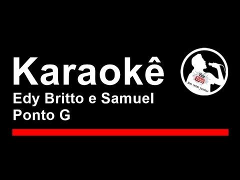 Edy Britto e Samuel Ponto G Karaoke
