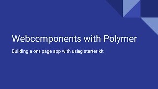 Web components with Polymer