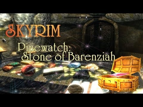 Skyrim: Pinewatch Stone of Barenziah on sokolov map, bates map, mosaic tile map, quartz crystal map, solomon's map, ledges map, messrs map, statue map, tew map, long range map, old lost dutchman mine map, stalheim map, wax map, frida map, ballast point map, fine wood map, styrofoam map, drift map, batton map, pottery map,