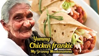 Chicken Frankie | Chicken Rolls By My Granny Mastanamma