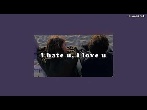 [THAISUB] i hate u, i love u - gnash ft. olivia o'brien
