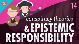 Anti-Vaxxers, Conspiracy Theories & Epistemic Responsibility: Crash Course Philosophy #14