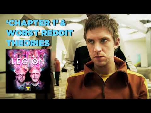 Legion S1E1 - 'Chapter 1' & Worst Reddit Theories