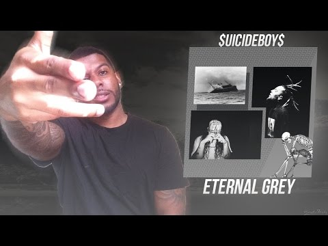 $uicide Boy$ - Eternal Grey (Reaction/Review) #Meamda