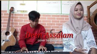 Deen Assalam versi Akustik cover by @liyan_elibtisam