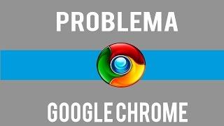 Como resolver ,erro,google chrome que não abre ,método oficial(2019)]